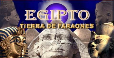 Egipto tierra de faraones